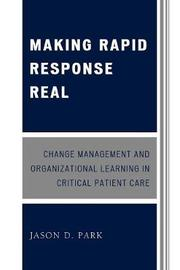 Making Rapid Response Real by Jason D. Park image