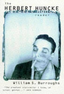 The Herbert Huncke Reader by Herbert Huncke image