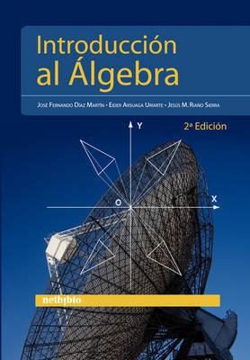 """Introduccia""""N Al Lgebra by EIDER ARSUAGA URIARTE"""