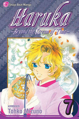 Haruka, Volume 7: Beyond the Stream of Time by Tohko Mizuno