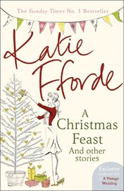 A Christmas Feast by Katie Fforde