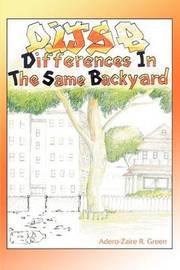 Differences in the Same Backyard by Adero-Zaire R. Green image
