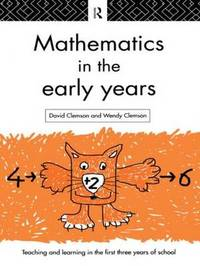 Mathematics in the Early Years by David Clemson