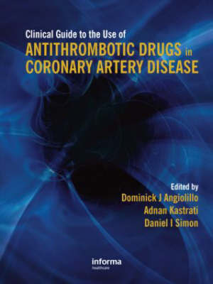 Clinical Guide to the Use of Antithrombotic Drugs in Coronary Artery Disease image