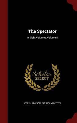 The Spectator by Joseph Addison image