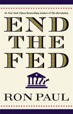 End The Fed by Ron Paul image