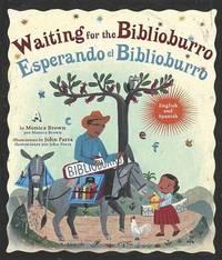 Waiting For The Biblioburro/Esperando El Biblioburro by Monica Brown