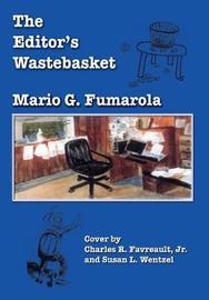 The Editor's Wastebasket by Mario G. Fumarola