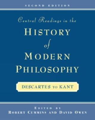 Central Readings in the History of Modern Philosophy by Robert Cummins
