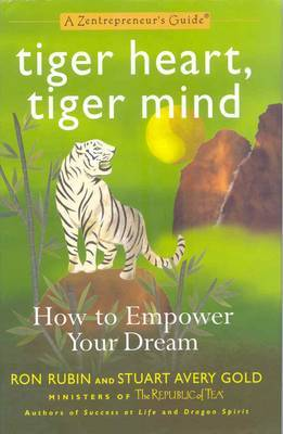 Tiger Heart, Tiger Mind by Ron Rubin