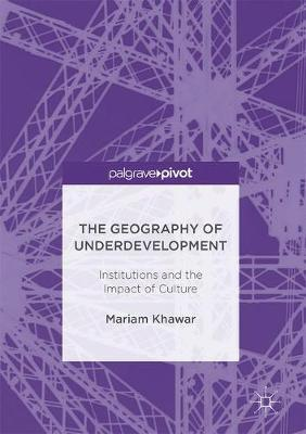 The Geography of Underdevelopment by Mariam Khawar image