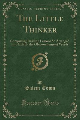 The Little Thinker by Salem Town