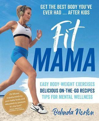 Fit Mama by Belinda Norton image