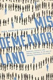 Misdemeanorland by Julilly Kohler-Hausmann
