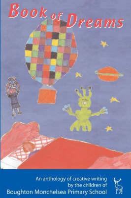 Book of Dreams by Boughton Monchelsea Primary School image