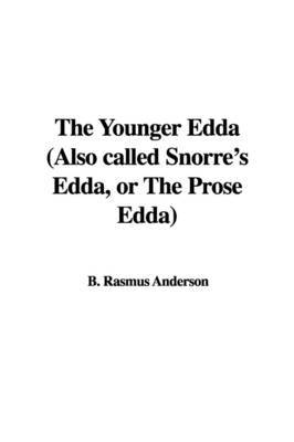 The Younger Edda (Also Called Snorre's Edda, or the Prose Edda) image