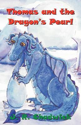 Thomas and the Dragon's Pearl by J.R. Chadwick image