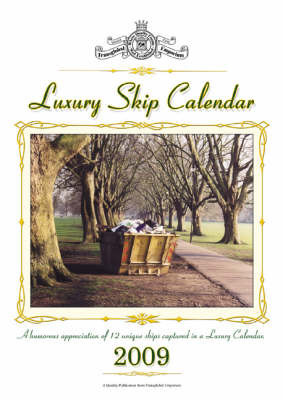 Luxury Skip Calendar 2009 by David Boxshall