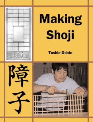 Making Shoji by Toshio Odate