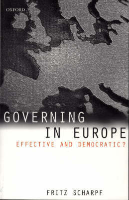 Governing in Europe by Fritz W Scharpf