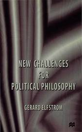 New Challenges for Political Philosophy by Gerard Elfstrom image