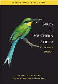 Birds of Southern Africa by Ian Sinclair