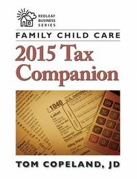 Family Child Care 2015 Tax Companion by Tom Copeland
