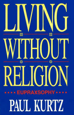 Living Without Religion by Paul Kurtz image