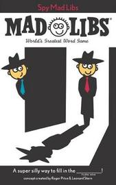 Spy Mad Libs by Roger Price