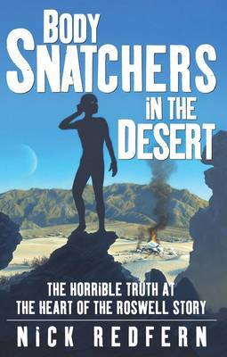 Body Snatchers in the Desert by Nick Redfern image