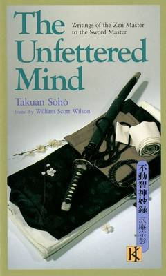 The Unfettered Mind by Takuan Soho image