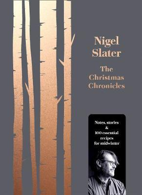 The Christmas Chronicles by Nigel Slater image