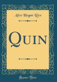 Quin (Classic Reprint) by Alice Hegan Rice