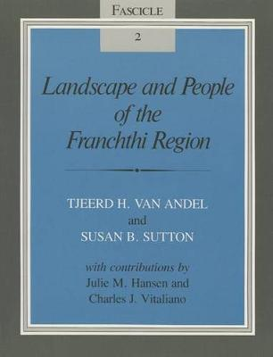 Landscape and People of the Franchthi Region by Tjeerd Hendrik Andel