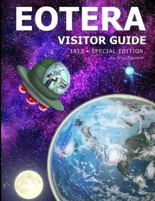 Visitor Guide to Eotera by Bitsy J E Tandem