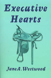 Executive Hearts by Jane A. Westwood image