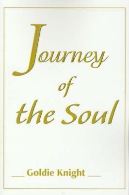 Journey of the Soul by Goldie Knight image