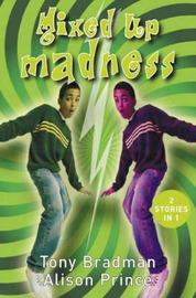 "Mixed Up Madness: ""The Two Jacks"", ""Screw Loose"" by Tony Bradman"