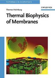 Thermal Biophysics of Membranes by Thomas Heimburg image