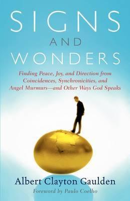 Signs and Wonders by Albert Clayton Gaulden