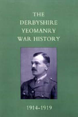 Derbyshire Yeomanry War History, 1914-1919