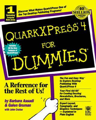 QuarkXpress 4.0 For Dummies by Galen Gruman