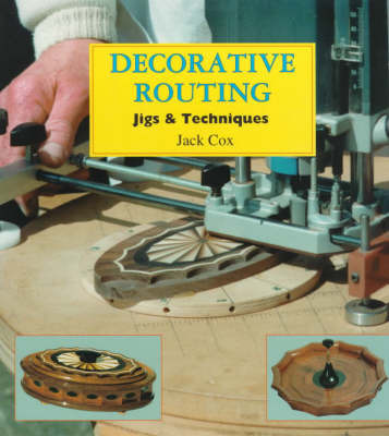 Decorative Routing by Jack Cox