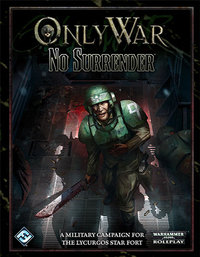 Only War: No Surrender by Fantasy Flight Games