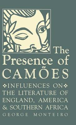 The Presence of Camoes by George Monteiro image