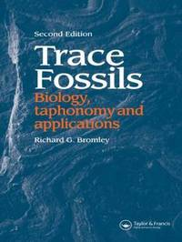 Trace Fossils by Richard G. Bromley