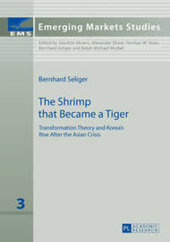 The Shrimp that Became a Tiger by Bernhard Seliger