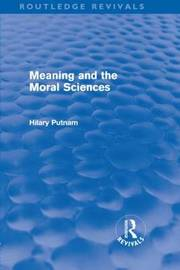 Meaning and the Moral Sciences by Hilary Putnam image