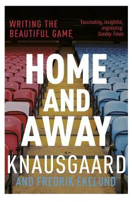 Home and Away by Karl Ove Knausgaard image