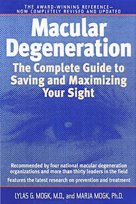 Macular Degeneration by Lylas G. Mogk